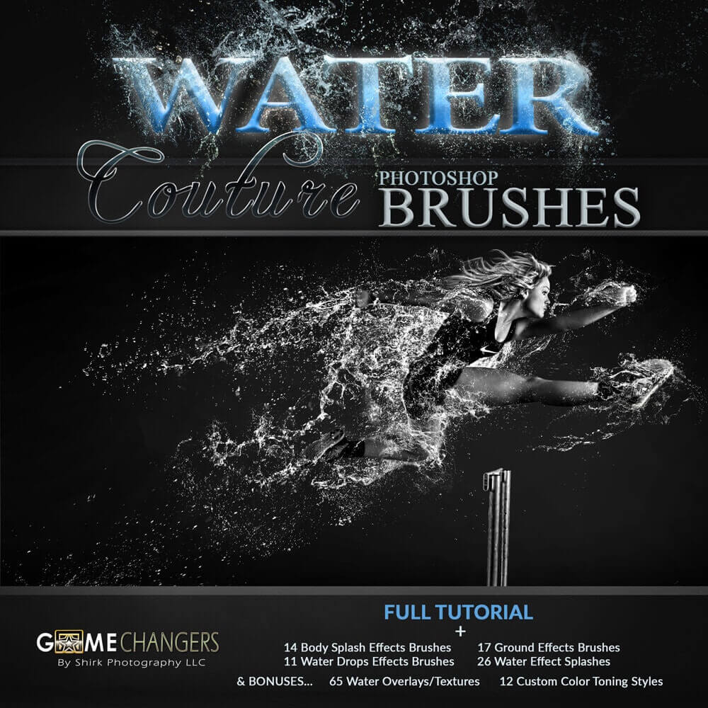 ceef2e6ff7504 Water Couture for Photoshop + Tutorials ⋆ Game Changers by Shirk Photography  LLC