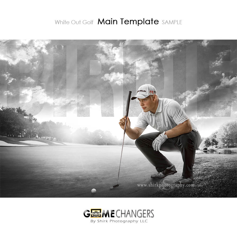 White Out Golf Photoshop Template Tutorial Game Changers By Shirk Photography Llc